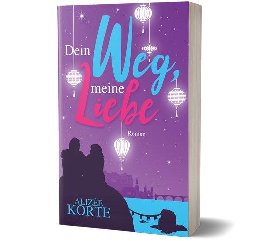 Buch - Dein Weg, meine Liebe von Alizée Korte