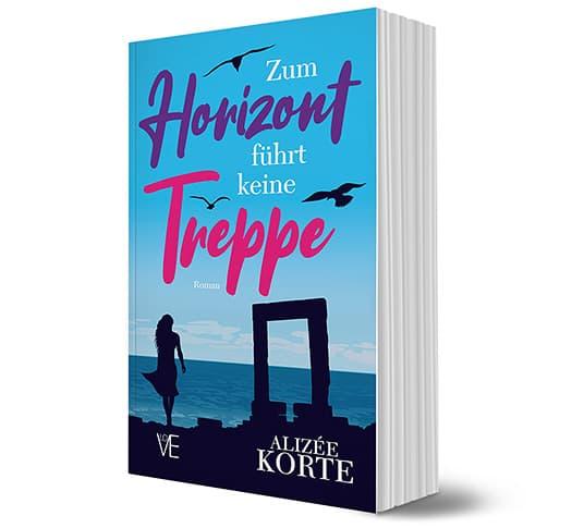 """Alizée Kortes neuer Roman """"Zum Horizont führt keine Treppe"""""""